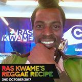 #ReggaeRecipe - 02/10/17 (Reggae / Dancehall / Bass / Bashment / Afrobeats)