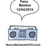 Fanu-Bastion-12-04-2015