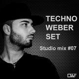 TECHNO WEBER SET - Studio Mix #07
