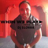 Dj Slovak - WhenWePlay mix Vol. 3