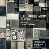 Electronique Music Show #2 w/ Anton L - 07/04/2016