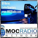 MOCRadio DJ Reroc Latin Quarters Tribal Latino The Boriqua Adventures Vol1