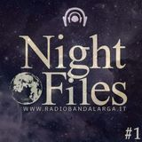 Night Files - Episode 1 // Broadcast for Radio Banda Larga