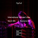 SCR Special: International Women's Day Exclusive Mix - 7ip7o3 (March 8, 2019)