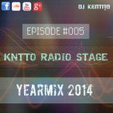 KNTTO Radio Stage #005 - Yearmix 2014