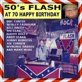 50s FLASH 70th BIRTHDAY BASH