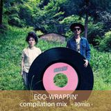【作業用BGM】EGO-WRAPPIN'【compilation mix 30min】