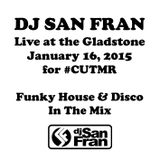 DJ San Fran Live At The Gladstone - January 16, 2015