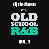 DJ Derksen - Old School RnB Vol. 1