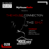 The House Connection #028, Live on MyHouseRadio (May 21, 2020)
