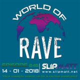 Slipmatt - World Of Rave #246