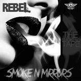 Smoke N Mirrors (S&M)