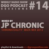 DGO Podcast 14 - JP Chronic - CHRONICUALITY Ibiza Mix 2012