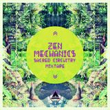 Zen Mechanics - Sacred Circuitry mix