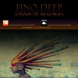 Tino Deep - Sound Of Memories (November 2013 Promo Mix)