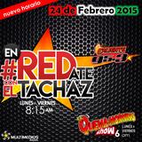#enREDate con El Tachaz, 24 de Febrero del 2015