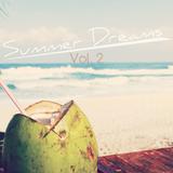 Summer Dreams - Vol. 2 - Hip Hop / House Mix