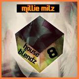 Millie Milz Vega House Blendz 8