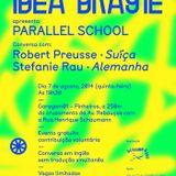 1DEA BRAS1L apresenta Parallel School [1DEA BRAS1L presents Parallel School]
