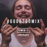 Good 2 Go Mix 20/01/17 (New R&B / Trap / AfroSwing)