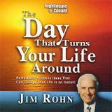 The Day That Turns Your Life Around - Jim Rohn -Full Audiobook