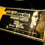 MARIANO SANTOS @ Recorded Live at DARK GARDEN #001 (Temperley, Buenos Aires - Argentina)