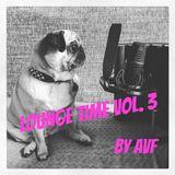 AVF - Lounge Time Vol 3