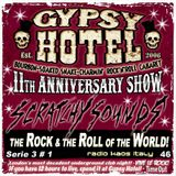 Scratchy Sounds 'Gypsy Hotel 11th Anniverary' Special: RKI Show Quarantasei [Serie 3 #1]