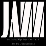 The NuJazz/HipHopJazz Mix