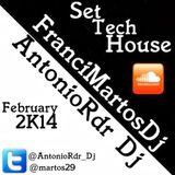 Set Tec House 2k14 __FranciMartos & AntonioRdr DJ
