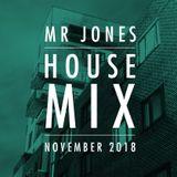 Mr Jones – November House mix 2018
