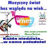 Muzyczny świat bez względu na wiek - w Radio WNET - 19-05-2013 - prowadzi Mariusz Bartosik