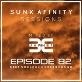 Sunk Afinity Sessions Episode 82