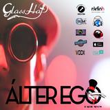 ÁLTER EGO (Radio Show) by Glass Hat #046