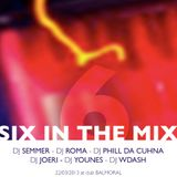 Six in the Mix at Club Balmoral 22.03.13 dj Semmer vs W.Dash