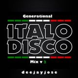 Generational Italo Disco Mix v2 by DeeJayJose