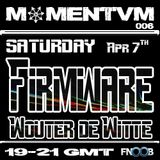 Momentvm 006 - Firmware + Wouter de Witte