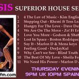 DJ ISIS - SUPERIOR HOUSE Sessions - Thurs 08 MAY 2014