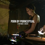 TRACKs DJ set for HORROR PORN by Pornceptual at Alte Münze Berlin October 2017