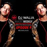 #WaliasWeekly Ep.9 - @DJWALIAUK