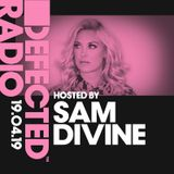 Defected Radio Show presented by Sam - 19.04.19
