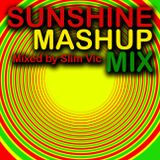 Slim Vic - Sunshine mashup mix