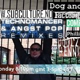 Dog and Crow Radio Show : Factory Fast Releases, Subculture remixes, Philip Foxley and More