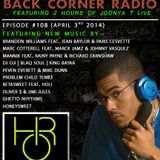 BACK CORNER RADIO: Episode #108 (April 3rd 2014)