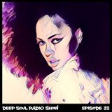 DEEP SOUL RADIO SHOW – EPISODE 32