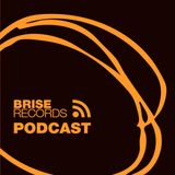 Brise Podcast #33 - Brise Labelnight im Climax - Mixed by Helmut Dubnitzky