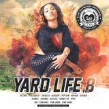 Yard Life 8 - Dancehall Mixtape