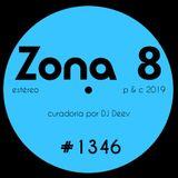 Zona 8, emissão #1346 (25 Janeiro 2019)