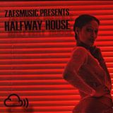 Zafsmusic presents: Halfway House