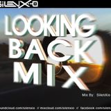 Looking Back Mix